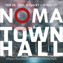NOMA TOWN HALL Feb 26